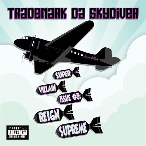 Play & Download Super Villain Issue #3: Reign Supreme by Trademark The Skydiver | Napster