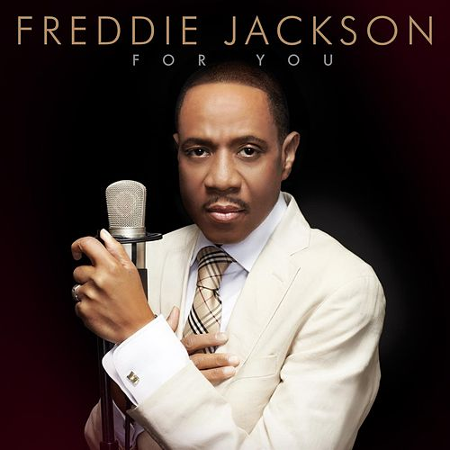 For You by Freddie Jackson