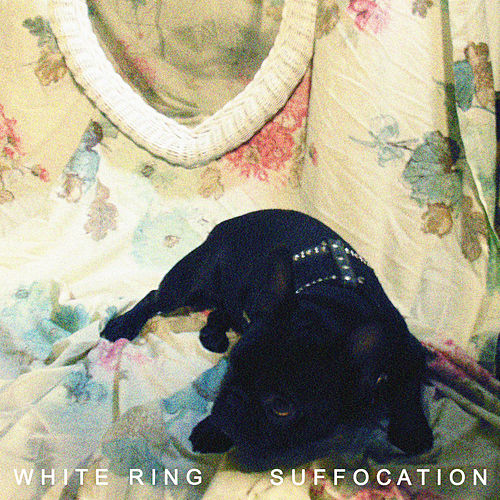 Play & Download Suffocation by White Ring | Napster