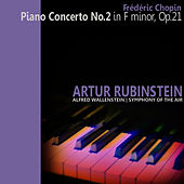 Chopin: Piano Concerto No. 2 by Artur Rubinstein