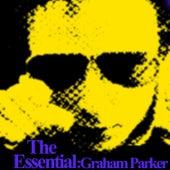 Play & Download Essential Graham Parker by Graham Parker | Napster