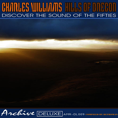 Play & Download Hills of Brecon by Charles Williams | Napster