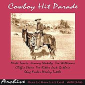 Play & Download Cowboy Hit Parade by Various Artists | Napster