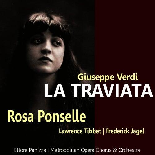Play & Download Verdi: La Traviata by Rosa Ponselle | Napster
