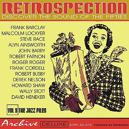 Play & Download Retrospection Vol. 3 the Jazz Files by Various Artists | Napster