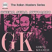 Play & Download Buona Sera Avvocato by Gorni Kramer | Napster