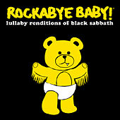 Play & Download Rockabye Baby! Lullaby Renditions of Black Sabbath by Rockabye Baby! | Napster