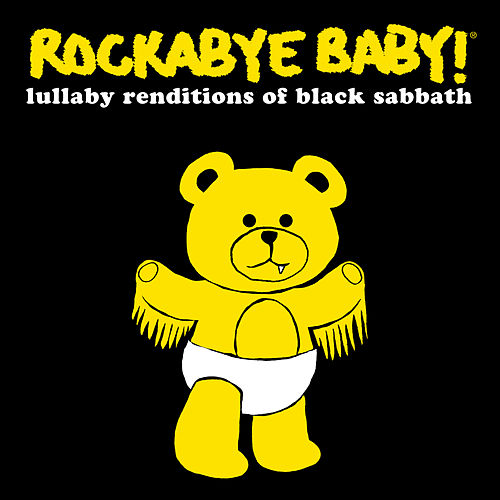 Rockabye Baby! Lullaby Renditions of Black Sabbath by Rockabye Baby!