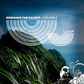 Play & Download Bridging The Pacific, Vol. 2 by Various Artists | Napster
