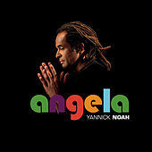 Play & Download Angela by Yannick Noah | Napster
