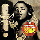 Play & Download Radio Africa by Freshly Ground | Napster