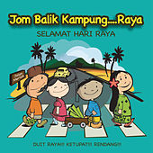 Jom Balik Kampung...Raya by Various Artists