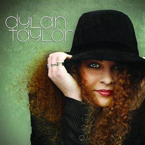 Play & Download Dylan Taylor by Dylan Taylor | Napster