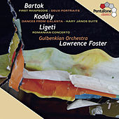 Play & Download Bartok - Kodály - Ligeti by Lawrence Foster | Napster