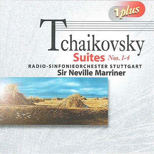 Play & Download Tchaikovsky: Suites Nos. 1-4 by Neville Marriner | Napster