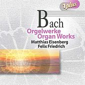 Play & Download Bach: Organ Works by Various Artists | Napster