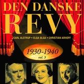 Danske Revy (Den): 1930-1940, Vol. 3 (Revy 10) by Various Artists
