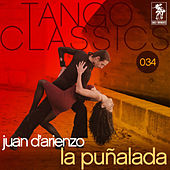 Play & Download La punalada by Juan D'Arienzo | Napster
