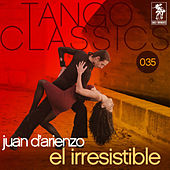 Play & Download El irresistible by Juan D'Arienzo | Napster