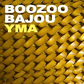Play & Download Yma by Boozoo Bajou | Napster