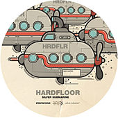 Silver Submarine by Hardfloor
