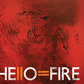 Play & Download Hello=Fire by Hello=Fire | Napster
