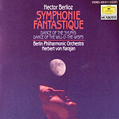 Berlioz: Symphonie fantastique, Op.14; Dance of the Sylphs; Dance of the Will-o'-the-Wisps by Berliner Philharmoniker