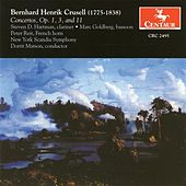 Play & Download Crusell, B.H.: Clarinet Concertos Nos. 1 and 3 / Concertante in B Flat Major by Various Artists | Napster