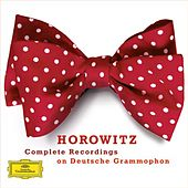 Play & Download Vladimir Horowitz - Complete Recordings on Deutsche Grammophon by Vladimir Horowitz | Napster