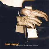 Play & Download Mozart: Complete Piano Sonatas, Vol. 3 by Hans Leygraf | Napster