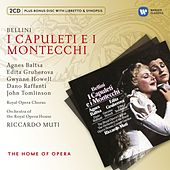 Bellini: I Capuleti ed I Montecchi by Various Artists