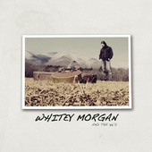 Play & Download Whitey Morgan and The 78's by Whitey Morgan and the 78's | Napster