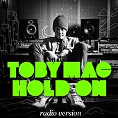 Hold On (Radio Version) von TobyMac