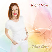 Play & Download Right Now by Tricia Grey   Napster