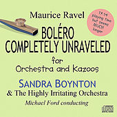 Play & Download Bolero Completely Unraveled by Sandra Boynton | Napster