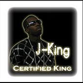 Certified King by J King y Maximan
