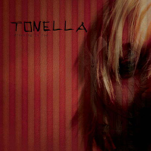 Play & Download Dreaming In Red by Tonella | Napster