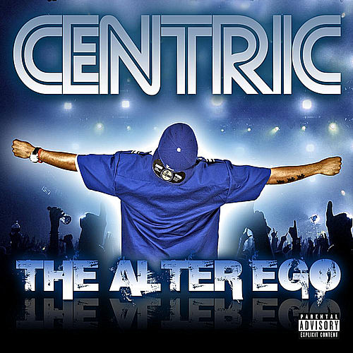 The Alter Ego by Centric