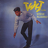 Twist with Steve Alaimo by Steve Alaimo