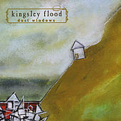 Dust Windows by Kingsley Flood