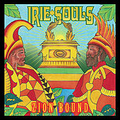 Play & Download Zion Bound by Irie Souls | Napster
