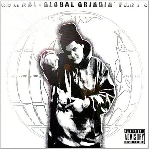 Global Grindin' Part 2 by Cali Boi