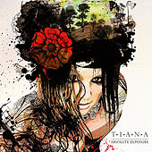 Play & Download Absolute Exposure by Tiana | Napster