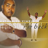 I'm Back by Nathaniel Kimble