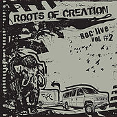 Play & Download RoC Live, Vol. 2 by Roots of Creation | Napster