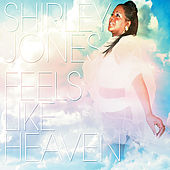 Feels Like Heaven by Shirley Jones (R&B)
