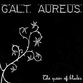 Play & Download The Queen of Blades by Galt Aureus | Napster