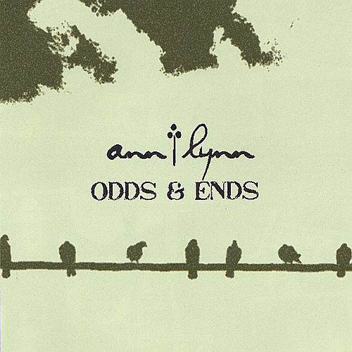 Odds and Ends by Ann Lynn