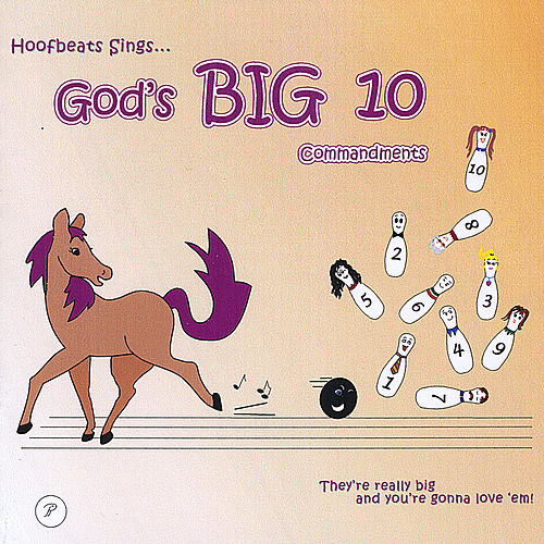 God's Big Ten Commandments by Hoofbeats