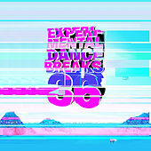 Play & Download Experimental Dance Breaks 36 by Bass Cube | Napster